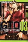 GTO: 14 Days in Shonan Vol. 3 by Tohru Fujisawa (Paperback, 2012)