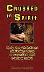 Crushed in Spirit by Charles Pretlow (Paperback / softback, 2010)