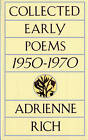 Collected Early Poems: 1950-1970 by Adrienne Rich (Paperback, 1995)