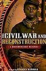 The Civil War and Reconstruction: A Documentary Reader by John Wiley and Sons Ltd (Paperback, 2007)