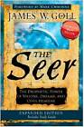 The Seer: The Prophetic Power of Visions, Dreams, and Open Heavens by James W Goll (Paperback / softback, 2012)