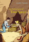 The Adventures of Tom Sawyer by Mark Twain (Paperback, 2012)