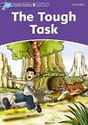 Dolphin Readers Level 4: The Tough Task by Craig Wright (Paperback, 2005)