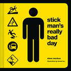 Stick Man's Really Bad Day by Steve Mockus (Hardback, 2012)