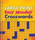 Large Print Easy Monday Crosswords by Sterling Publishing Co Inc (Paperback, 2012)