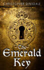 The Emerald Key by Christopher Dinsdale (Paperback, 2012)
