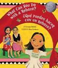 What Can You Do with a Rebozo?: Bilingual by Amy Cordova, Carmen Tafolla (Hardback, 2009)