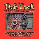 Tick Tock---A Kid's Guide to Bern, Switzerland by Penelope Dyan (Paperback / softback, 2011)