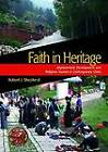Faith in Heritage: Displacement, Development and Religious Tourism in Contemporary China by Robert J. Shepherd (Hardback, 2013)