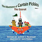 The Adventures of Captain Pickles by Jeffrey J Neubauer (Paperback / softback, 2010)