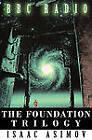 The Foundation Trilogy (Adapted by BBC Radio) by Isaac Asimov (Hardback, 2010)
