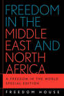 Freedom in the Middle East and North Africa: A Freedom in the World by Freedom House (Paperback, 2004)