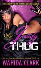 Justify My Thug by Wahida Clark (Paperback, 2013)