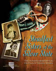 Steadfast Sisters of the Silver State: One Hundred Biographical Profiles of Nevada Women in History by Joan Buckhart Whitely (Hardback, 2013)