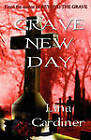 Grave New Day by Lina Gardiner (Paperback / softback, 2010)