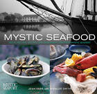 Mystic Seafood: Great Recipes, History and Seafaring Lore from Mystic Seaport by Spencer Smith, Jean Kerr (Paperback, 2006)