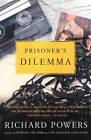 Prisoner's Dilemma by Richard Powers (Paperback, 1988)