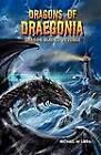 Dragon Black's Revenge by Michael W. Libra (Paperback, 2012)