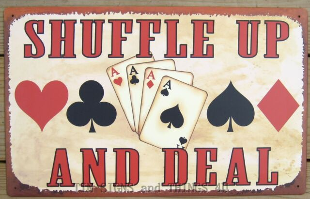Shuffle Up & Deal TIN SIGN funny poker casino card game room bar wall decor OHW