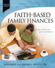 Faith-Based Family Finances: Let Go of Worry and Grow in Confidence by Ron Blue (Paperback / softback)