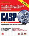 CASP CompTIA Advanced Security Practitioner Certification Study Guide (Exam CAS-001) by Gregory B. White, Dwayne Williams, Wm. Arthur Conklin (Mixed media product, 2000)