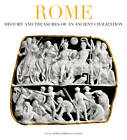 Rome: History and Treasures of an Ancient Civilization by Maria Teresa Guaitoli (Paperback, 2012)