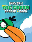 Angry Birds: Big Green Doodle Book by Rovio Entertainment Ltd (Paperback, 2011)