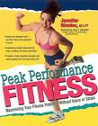 Peak Performance Fitness: Maximise Your Fitness Potential without Injury or Strain by Jennifer Rhodes (Paperback, 2001)