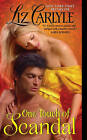 One Touch of Scandal by Liz Carlyle (Paperback, 2010)