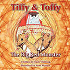 Tiffy and Toffy - The Big Red Monster by Sam Wilding (Paperback, 2010)