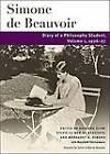 Diary of a Philosophy Student: Volume 1: 1926-27 by Simone de Beauvoir (Hardback, 2006)