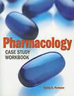 Pharmacology Case Study Workbook by Kathy Latch Putnam (Paperback, 2010)