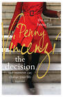 The Decision by Penny Vincenzi (Paperback, 2012)