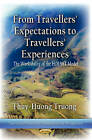 From Travelers Expectations to Travelers Experiences: The Workability of the HOLSAT Model by Thuy-Huong Truong (Paperback, 2013)