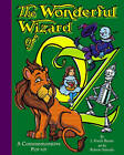 The Wonderful Wizard of Oz: a Commemorative Pop-up by L. F. Baum (Other book format, 2001)