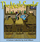 The Argyle Sweater: A Cartoon Collection by Scott Hilborn (Paperback, 2009)