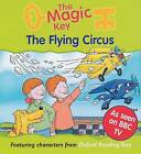 The Magic Key: Flying Circus by Oxford University Press (Paperback, 2001)