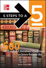 5 Steps to a 5 500 AP English Literature Questions to Know by Test Day by Shveta Verma Miller (Paperback, 2011)