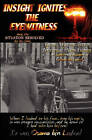 Insight Ignites the Eyewitness, Book One, Situation Resolved... by MR Cloak (Paperback / softback, 2010)