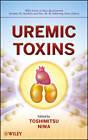 Uremic Toxins by Toshimitsu Niwa (Hardback, 2012)