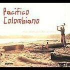 Various Artists - Pacifico Colombiano (Music Adventures in Afro-Colombia, 2011)