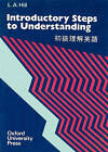 Steps to Understanding: Introductory: Book (750 Words) by L. A. Hill (Paperback, 1981)