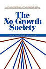 No-growth Society by WW Norton & Co (Paperback, 1974)