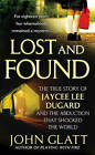 Lost and Found by John Glatt (Paperback / softback, 2010)