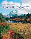 Physical Geography Lab Manual by Karen Lemke (Spiral bound, 2008)