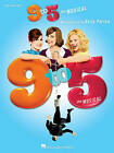 Dolly Parton: 9 to 5 - The Musical by Hal Leonard Corporation (Paperback, 2012)