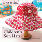 Children's Sun Hats by Gillian Stratton (Paperback, 2013)