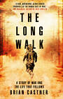 The Long Walk: A Story of War and the Life That Follows by Brian Castner (Hardback, 2013)