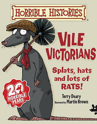 Vile Victorians (Horrible Histories), Deary, Terry, Used; Good Book