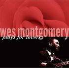 Wes Montgomery - Plays for Lovers (2008)